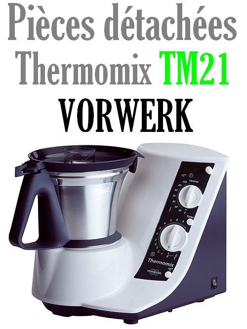pi ces d tach es robot thermomix vorwerk tm21 mena isere. Black Bedroom Furniture Sets. Home Design Ideas