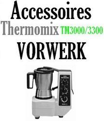 Accessoires robot Thermomix Vorwerk TM3000 TM3300 couteaux j